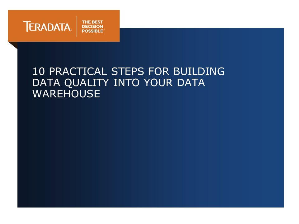 Practical Steps For Building Data Quality Into Your Warehouse